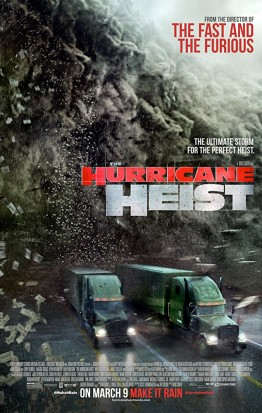 The Hurricane Heist (3D)